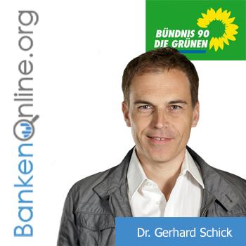 Dr. Gerhard Schick - Bündnis 90/Die Grünen