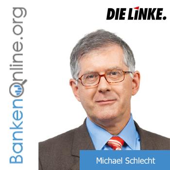 Michael Schlecht - Die Linke